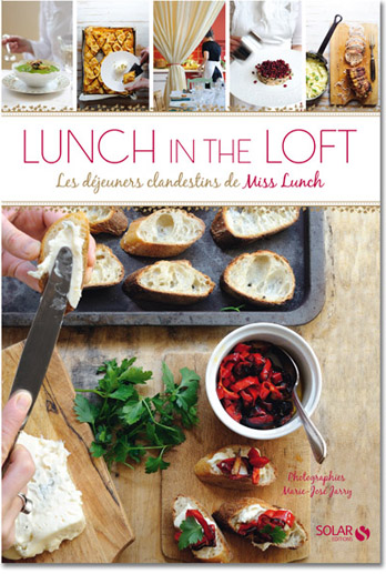 Lunch in the Loft - Editions Solar